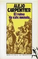 Front cover of El reino de este mundo