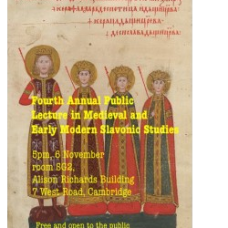 Annual Lecture in Medieval and Early Modern Slavonic Studies 2019